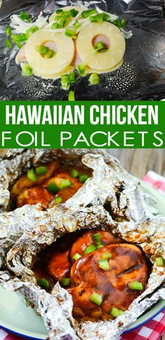 Hawaiian Chicken Foil Packets RECIPE - Family Fresh Meals Yummy recipe Chicken Foil Packets, Chicken Pockets, Foil Pack Dinners, Chicken Quarters, Grilling Recipes, Barbecue Recipes, Cooking Recipes, Chicken Quarter Recipes, Chicken Recipes