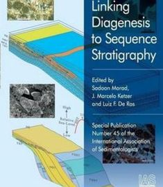 Linking Diagenesis To Sequence Stratigraphy (Special Publication 45 Of The Ias) PDF