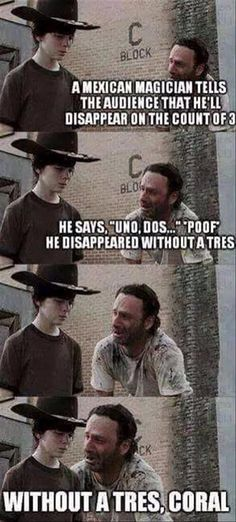 The Walking Dead Memes. Updated daily, for more funny memes check our homepage. Walking Dead Funny, Walking Dead Coral, The Walking Dad, Memes Humor, Twd Memes, Man Humor, Funny Jokes, Hilarious, Jokes