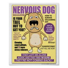Funny Nervous Dog Magazine Poster