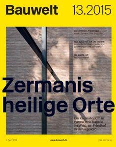 Bauwelt. 13.2015.   Zermanis heilig Orte. Sumario: http://www.bauwelt.de/13.2015-2215669.html  No catálogo: http://kmelot.biblioteca.udc.es/record=b1182820~S1*gag