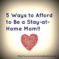 click through to find out how to afford to be a stay-at-home mom!
