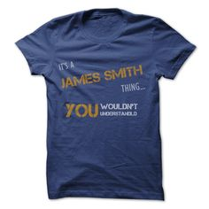 [Cool tshirt names] JAMES SMITH Thing LIMITED EDITION  Discount Today  If youre a JAMES SMITH then this shirt is for you! Whether you were born into it or were lucky enough to marry in show your strong JAMES SMITHPride by getting this limited edition Its A JAMES SMITHthing shirt today. Quantities are limited and will only be available for a few days so reserve yours today ! 100% Designed Shipped and Printed in the U.S.A  Tshirt Guys Lady Hodie  SHARE and Get Discount Today Order now before…