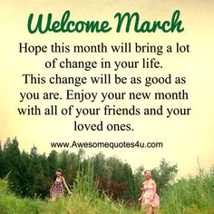 March Month Quotes For Calendar with Beautiful images and pictures sayings. Inspirational, motivational and best ever quotations and sayings of March month with amazing lines. New Month Quotes, Monthly Quotes, Positive Self Affirmations, Positive Quotes, Positive Thoughts, Hello March Images, Hello March Quotes, New Month Wishes, Happy March