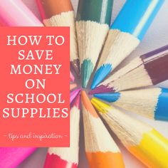 #FridayFrivolity - Keeping it Real: 6 tips to save money on school supplies