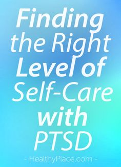 The right level of self-care with PTSD can be a balancing act between making excuses and doing too much. Here are ideas on how to approach self-care decisions. Mental Health Stigma, Mental Health Disorders, Mental Health Conditions, Stress Disorders, Mental Illness, Wellness Recovery Action Plan, Teen Depression, Emotionally Exhausted, Making Excuses