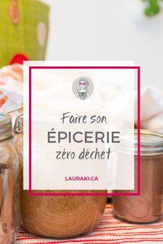 Astuces pour une épicerie zéro déchet || How to make your grocery in a Zero Waste style? #zerowaste #zerodechet #grocery