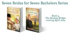 Coming April 2014: book three in my Seven Brides for Seven Bachelors series!