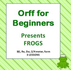 """FROGS: Welcome to Orff for Beginners! This is a fun unit on teaching Mi, Re, Do.  Students will be turning themselves into frogs, playing instruments, learning about 2/4 time signature, conducting, half note, half rest, canon.   This packet includes three lessons, an original orff piece """"Frog's Jump"""", frog card manipulatives and a 47 page powerpoint."""