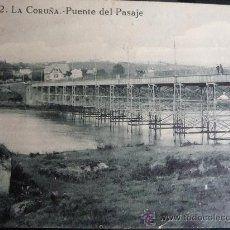 POSTAL ANTIGUA - LA CORUÑA -PUENTE DEL PASAJE
