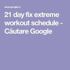 21 day fix extreme workout schedule - Căutare Google