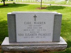 Grave Marker- Earl Warren, Supreme Court Justice, Governor. Five years after his retirement, Warren died in Washington, D.C.. His funeral was held at Washington National Cathedral and his body was buried at Arlington National Cemetery.
