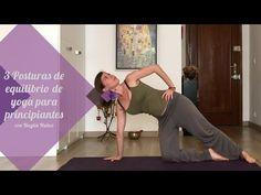 3 Posturas de equilibrio de yoga para principiantes - YouTube