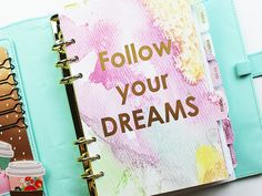 Set of 7 Follow your dreams themed planner inserts. These inserts feature a watercolor background and gold foil quotes. You also get a set