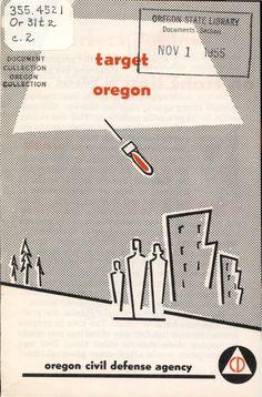 Target Oregon, by the Oregon Civil Defense Agency