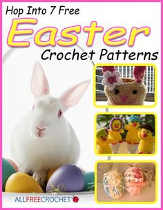 Hop into 7 Free Easter Crochet Patterns eBook - Get some really cute free Easter crochet patterns when you download this eBook. If you're wanting to save money then crochet your own patterns like pillows, Easter baskets, bunnies and more.