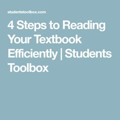4 Steps to Reading Your Textbook Efficiently | Students Toolbox