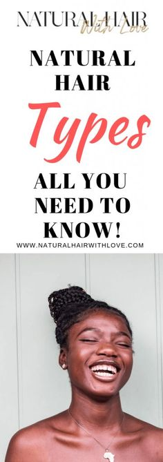 Natural Hair Types: All You Need To Know! #naturalhair  Natural Hair Style | Natural Hair | Natural Hair Care | Natural Hair Tips | Natural Hair Protective Styles | Styling Natural Hair | Natural Curly Hair | Low Porosity Natural Hair | Natural Hair | Natural Hair Care | Natural Hair Products | Healthy Hair | Moisturized Hair | Pretty Natural Hair | Hair Natural | Natural Hair Ideas | How To Moisturize Natural Hair | Just Natural Hair Natural Hair Growth Tips, Natural Hair Types, Dyed Natural Hair, Natural Hair Regimen, Natural Hair Journey, Natural Haircare, Hair Hacks, Hair Tips, Hair Ideas
