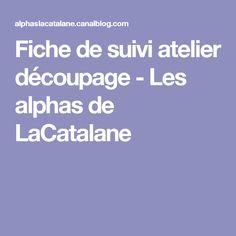 Fiche de suivi atelier découpage - Les alphas de LaCatalane