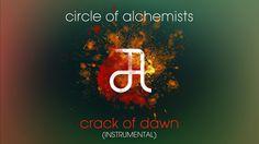 Circle Of Alchemists - Crack Of Dawn [INSTRUMENTAL] | Alchemisten Free T...