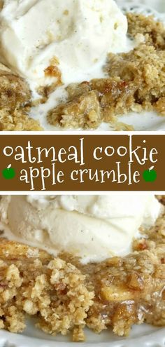 Oatmeal cookie apple crumble has tart green apples covered in cinnamon & sugar, topped with an easy oatmeal cookie crumble topping. Serve with ice cream. Fall Desserts, Just Desserts, Delicious Desserts, Yummy Food, Healthy Food, Easy Apple Desserts, Thanksgiving Desserts, Healthy Salads, Yummy Treats