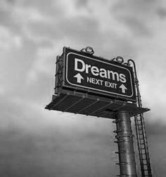""""""" ..You can have it all in your dreams, just not all at once.."""""""
