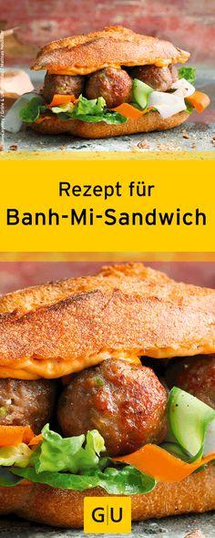 """Leckeres Rezept für vietnamesisches Banh-Mi-Sandwich. Ihr findet es in der Leseprobe zum Buch """"Streetfood"""".⎜GU Sandwiches, Burger Co, Salmon Burgers, Hot Dogs, Grilling, Food Porn, Toast, Homemade, Finger Food"""
