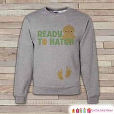 Easter Pregnancy Reveal - Ready to Hatch Baby Reveal - Pregnancy Announcement - Easter Sweatshirt - Womens Pullover - Spring Baby Reveal