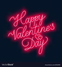 Happy valentine s day neon lettering on dark vector image on VectorStock Happy Valentines Day Wishes, Valentines Day Party, Neon Quotes, Valentine's Day Quotes, Valentines Wallpaper Iphone, Aesthetic Couple, Valentines Day Background, Love Days, Lettering