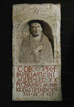 Funeral stele of C. Deccius Ticinius, soldier in charge of feeding the animals of the 20th Legion, from Cologne, Germany. Musee des Antiquites Nationales, St-Germain-en-Laye, France