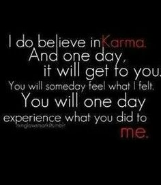 Karma will catch up, with YOU. Stop while you are ahead.in all reality, there is always proof for the truth. Karma DOES catch up, PROMISE! Words Quotes, Wise Words, Me Quotes, Funny Quotes, Hurt Quotes, Karma Quotes Truths, Quotes Images, Great Quotes, Quotes To Live By