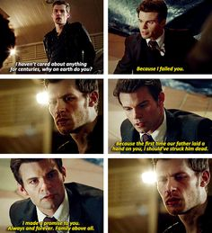"""""""I made a promise to you. Always & forever. Family above all."""" -- Klaus & Elijah 
