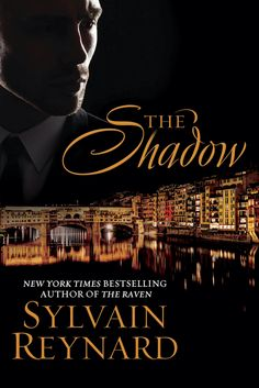 #CoverReveal for book 2 in The Florentine Series by Sylvain Reynard. Title: The Shadow  Argyle Empire Blog Post