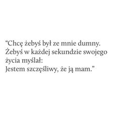 Mam nadzieję,ze tok będzie. Tumblr Quotes, Sad Quotes, Love Quotes, I Still Want You, Love Is Comic, More Than Words, Proverbs, Texts, Thoughts