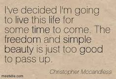 Christopher Mccandless Quotes - Meetville Great Quotes, Quotes To Live By, Inspirational Quotes, Christopher Mccandless Quotes, Wild Quotes, Excited About Life, Find A Husband, Hippie Life, Great Words
