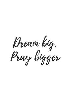 """Pray bigger' Poster by BHP STORE """"Dream big. Pray bigger"""" Posters by bhp Store Short Bible Verses, Bible Verses Quotes, Faith Quotes, Me Quotes, Scriptures, Gods Plan Quotes, Bible Quotes For Women, Faith Sayings, Qoutes"""