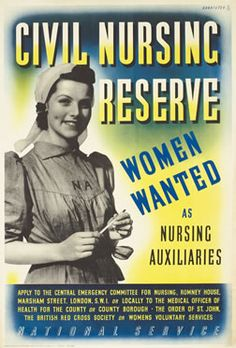Bannister poster: Civil Nursing Reserve - Women Wanted as Nursing Auxiliaries, 1943 ca.