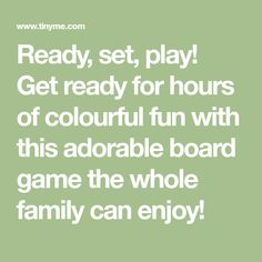 Ready, set, play! Get ready for hours of colourful fun with this adorable board game the whole family can enjoy!
