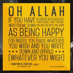 """Awkward Muslim • """"O Allah, if You have written me down as being..."""