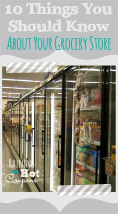 10 Things You Should Know About Your Grocery Store