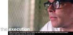 The Execution traces the life crimes, and execution of self-confessed death row murderer Clifford Boggess. Filmed over three years that led up to Boggess's Texas execution in 1998,  the program is both an examination of capital punishment and the death penalty in the U.S.  and a journey into the mind and soul of a death row killer.