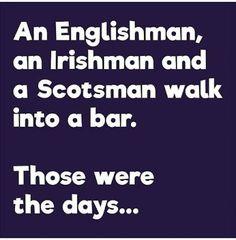 An Englishman, and Irishman and a Scotsman walk into a bar. Those were the days Funny Wedding Anniversary Quotes, Wedding Wishes Quotes, Funny Wedding Cards, Funny Wedding Photos, Wedding Humor, Funny Signs, Funny Jokes, Bar Jokes, Jokes About Men