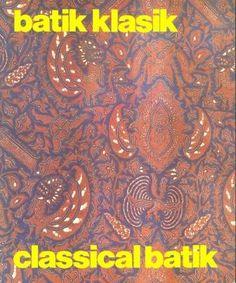 """""""Batik Klasik"""" Drs Hamzuri #buku #sewabuku #perpustakaan"""