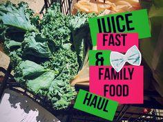 Juice Fasting & Family Food Haul 8~14~15