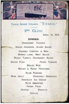Titanic Second Class Ticket | Titanic Menu - First Class, Second Class, Auction of last dinner