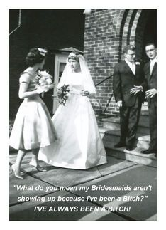 I asked my bffs to be bridesmaids with this card, I thought it was hilarious LOL
