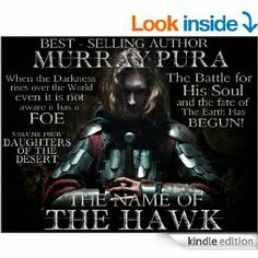 Amazon.com: The Name Of The Hawk - Volume 4 - Daughters Of The Desert eBook: Murray Pura: Kindle Store