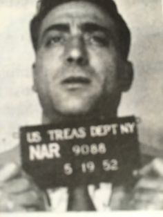 Alfred Criscuolo, born jan 22 1911, death unknown aka Good Looking Al. One time soldier in the Genovese family, under captain Mike Miranda, associated with Buster Ardito. Key figure in the family's 107th street mafia group and large dope trafficker. Other crimes on his sheet were burglary, gambling and narcotics.