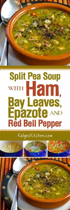 The Mexican herb called Epazote adds amazing flavor to this Split Pea Soup with Ham, Bay Leaves, Epazote and Red Bell Pepper (or Carrots), but you can certainly make it without the Epazote if you prefer. I use red peppers instead of carrots for lower-carb; take your choice on that. [found on KalynsKitchen.com]