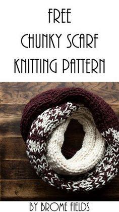 FREE Chunky Scarf Knitting Pattern : Beginner Knitting Pattern : Brome Fields